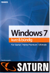 Windows 7 - kurz und bündig (Saturn)
