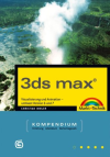 3ds max - Kompendium - Version 6 und 7
