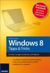 Windows 8 - Tipps und Tricks
